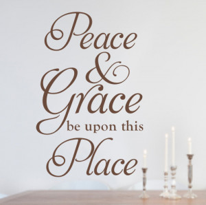 Peace and grace - Wall quote sticker - WA267X