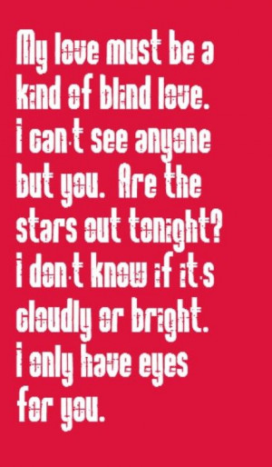 ... Only Have Eyes For You - song lyrics, music lyrics, songs, song quotes