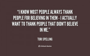 quote-Tori-Spelling-i-know-most-people-always-thank-people-111145.png
