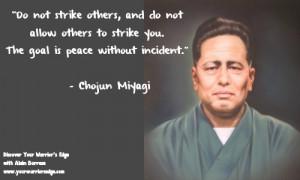 Home Warrior Wisdom Chojun Miyagi and Goju-ryu Chojun Miyagi quote