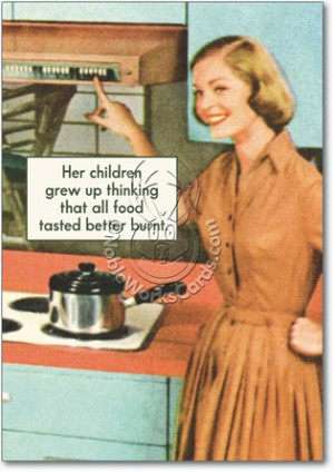 Vintage Cooking Tasted Better Burnt Hilarious Image Birthday Greeting ...