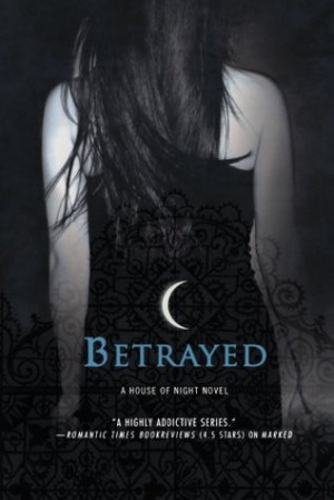 "Start by marking ""Betrayed (House of Night #2)"" as Want to Read:"