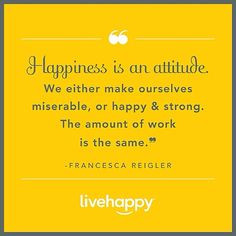 ... be miserable when being #happy takes the same amount of effort? #quote