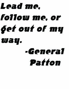 George Patton Quotes On Leadership