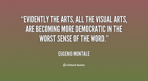 quote-Eugenio-Montale-evidently-the-arts-all-the-visual-arts-63381.png