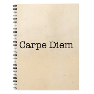 Carpe Diem Seize the Day Quote - Quotes Journals