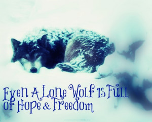 Lone Wolf Quotes Tumblr No comments have been added