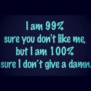 Don't Give A Damn :)
