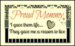 Proud Mommy quotes quote family quote family quotes parent quotes ...