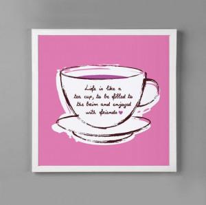 Cute tea quote