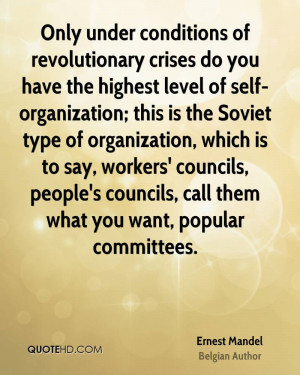 Only under conditions of revolutionary crises do you have the highest ...