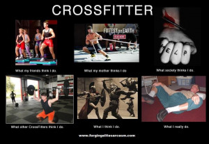 Funny Crossfit Quotes CrossFit Funny