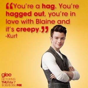 Glee quote , kurt said to tina