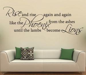 Rise and rise again and again like the Phoenix