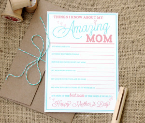 Get the Kids involved with the Amazing Mom fill in the blank card .