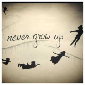 quotes #nevergrowup #peterpan