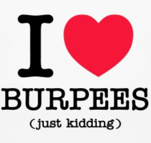 Truthful Burpees Quotes