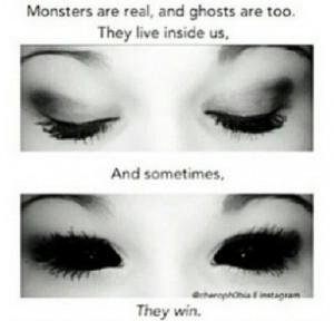 Monsters live inside us!. *^*