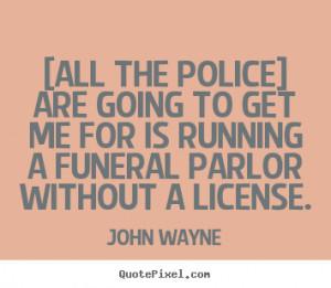 John Wayne Quotes and Sayings