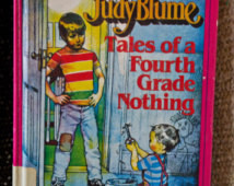Judy Blume- Tales of a Fourth Grade Nothing- 1986 ...