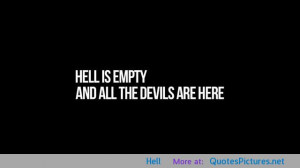 Hell motivational inspirational love life quotes sayings poems poetry ...