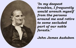 John james audubon famous quotes 3