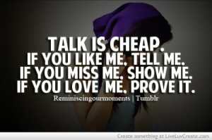 cheap, cute, life, love, love me, pretty, quote, quotes, talk, talk is ...