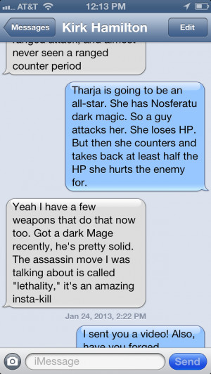 Hence texts like this. I'm in blue. Kirk is in grey.