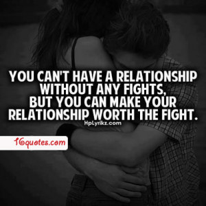 you can t have a relationship without any fights but you can make your ...