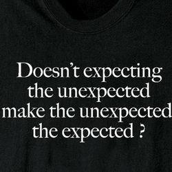 Expecting the Unexpected Sweatshirt