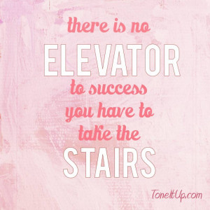 ... no-elevator-to-success-you-have-to-take-the-stairs-quote-600x600-1.jpg