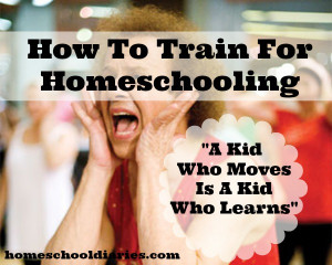 "Tip #1: ""A kid who moves is a kid who learns."""