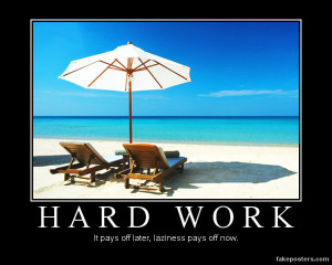 Hard Work - Demotivational Poster