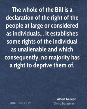 ... unalienable and which consequently, no majority has a right to deprive