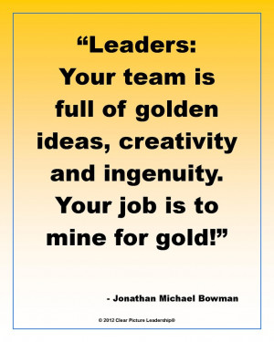 good leader knows her team is GOLDEN! #PersonalLeadership #Women