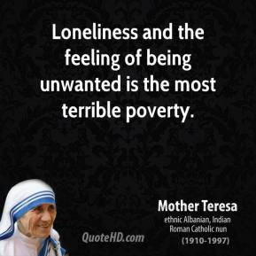 mother-teresa-leader-quote-loneliness-and-the-feeling-of-being ...