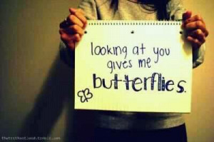 butterflies, crush, cute, love, pretty, quote, quotes, you give me ...
