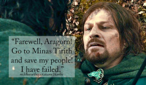 """No!"""" said Aragorn, taking his hand and kissing his brow. """"You have ..."""