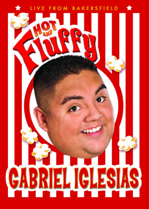 Gabriel Iglesias: Hot and Fluffy High Resolution Poster