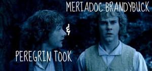 Meriadoc Brandybuck and Peregrin Took