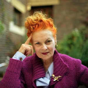 Chatter Busy: Vivienne Westwood Quotes