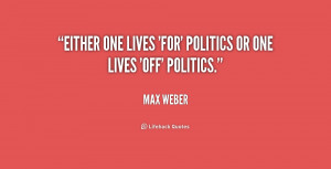Max Weber Quotes Quote-max-weber-either-one