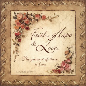 Faith Hope & Love - Bible Quote. HTML Code for picture:,