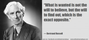 ... is the exact opposite.' - Bertrand Russel -- quotes, belief, truth
