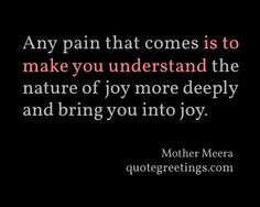 ... bring you into joy. - Mother Meera #Spiritualquotes #quotes #spiritual