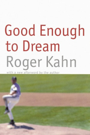 "Start by marking ""Good Enough to Dream"" as Want to Read:"
