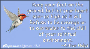 ... be average or to surrender to the chill of your spiritual environment