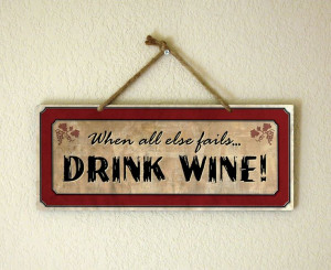 funny wine quotes | ... humorous wine saying :