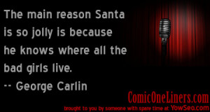 Why Santa is Jolly, George Carlin Quote