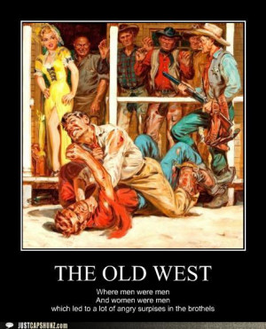 Old Western Funny Sayings